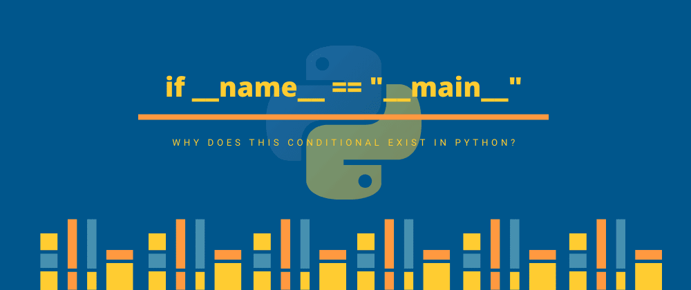 "Cover image for The if __name__ == ""__main__"" conditional in python"