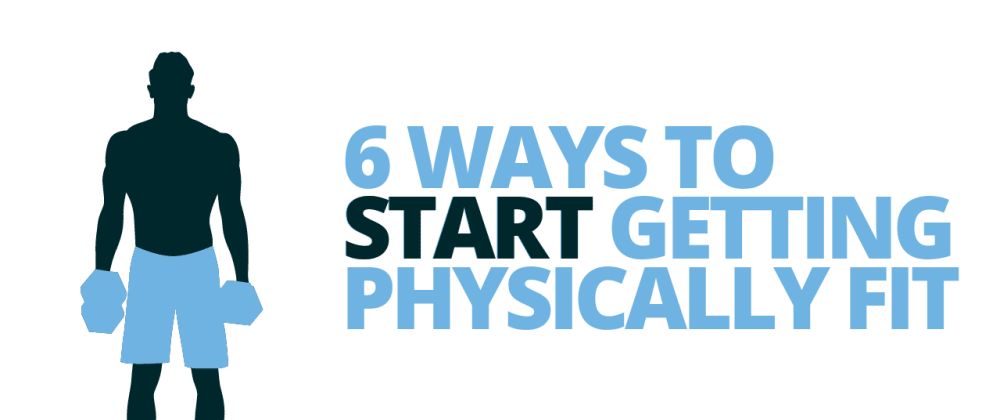 Cover image for 6 Ways to Start Getting Physically Fit as a Coder