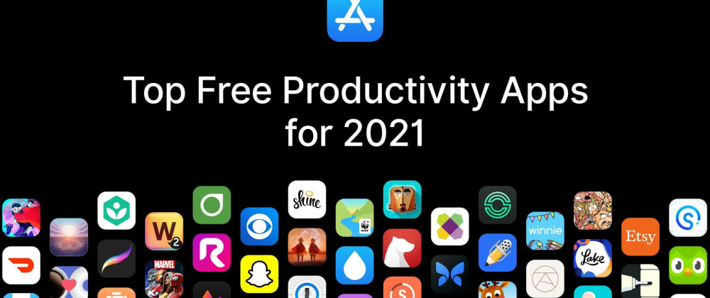 Cover image for Top Free Productivity Apps for 2021