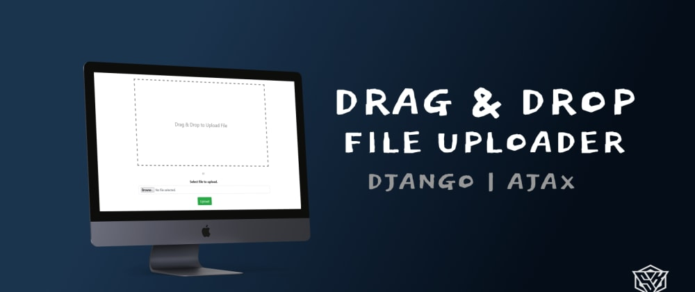 Cover image for Extending AJAX file Uploader with Drag & Drop functionality