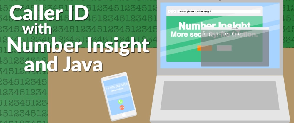 Cover image for Creating a Caller ID with Number Insight and Java