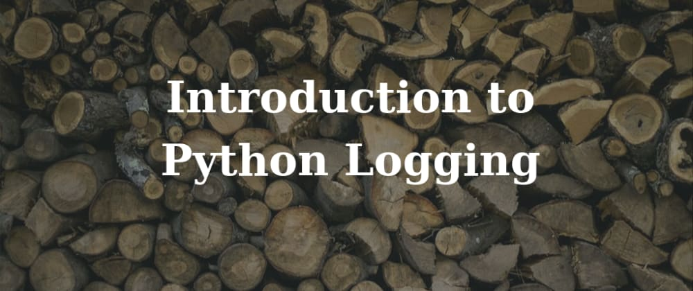 Cover image for Introduction to Python logging