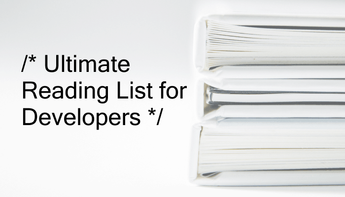 Ultimate Reading List for Developers | 40 Web Development Books