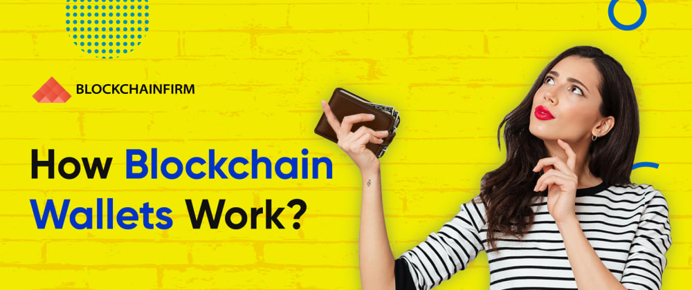 Cover image for Find out how blockchain Wallet Works and Some rich inside features of a cryptocurrency wallet