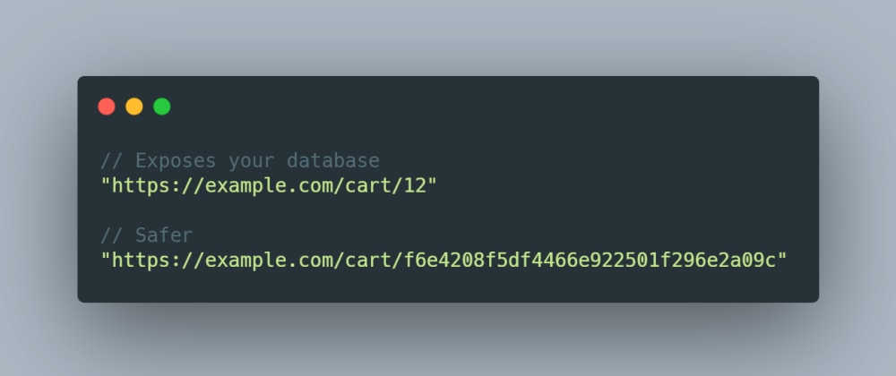 Cover image for Do not expose database ids in your URLs