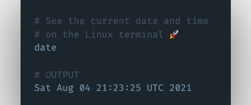 Cover image for How to see the current date and time on the Linux terminal?
