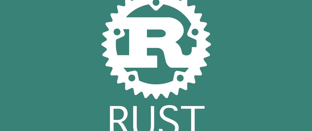 Cover image for Why to Learn Rust in 2021?