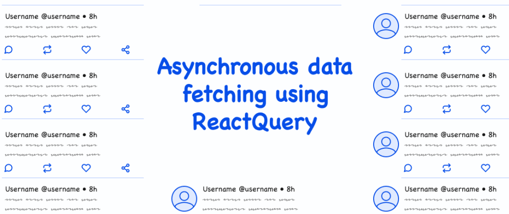 Cover image for Asynchronous data fetching using React Query ⚛️