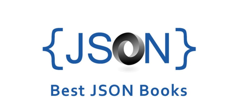 Cover image for The Best JSON Books to Get You Coding Like a Pro