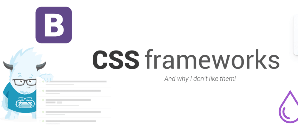 Cover image for Why you should Stop using CSS Frameworks