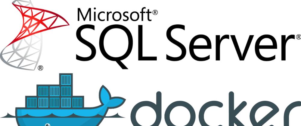 Cover image for Executando o SQL Server em um contêiner docker 🐳 no windows