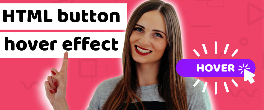 Cover image for 8 amazing HTML button hover effects, that will make your website memorable