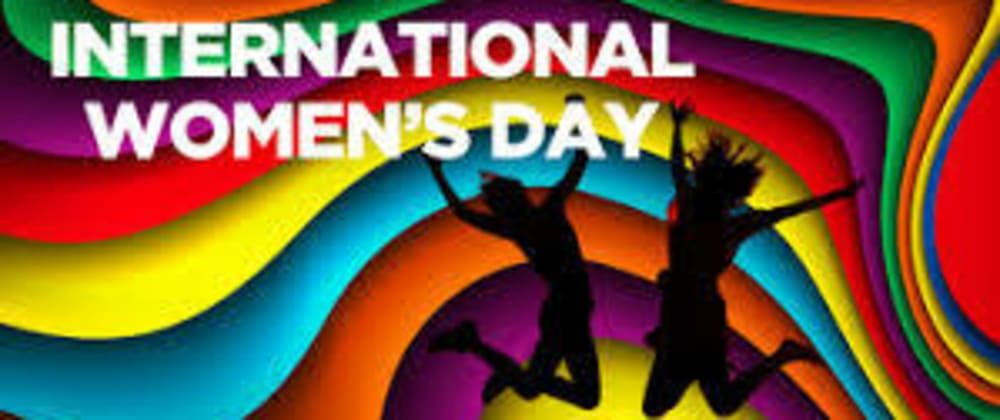 Cover image for Happy International Women's Day
