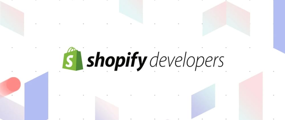 Cover image for Shopify for Frontend Engineers | #1 Dev Env, ThemeKit, Liquid