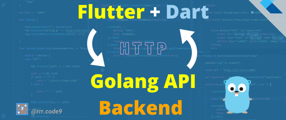 Cover image for Flutter+Dart Frontend Golang Backend API