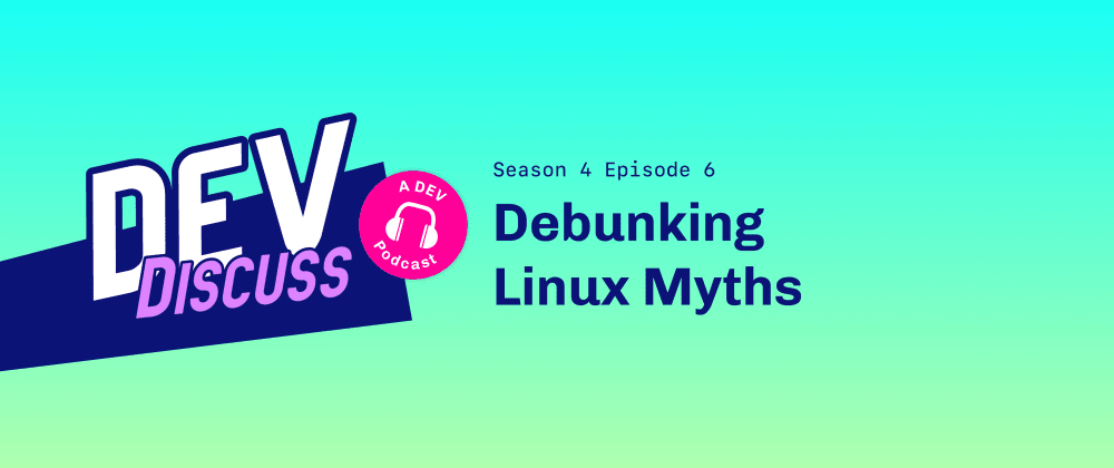 Cover image for Debunking Linux Myths with Rob Frelow and Amber Jones