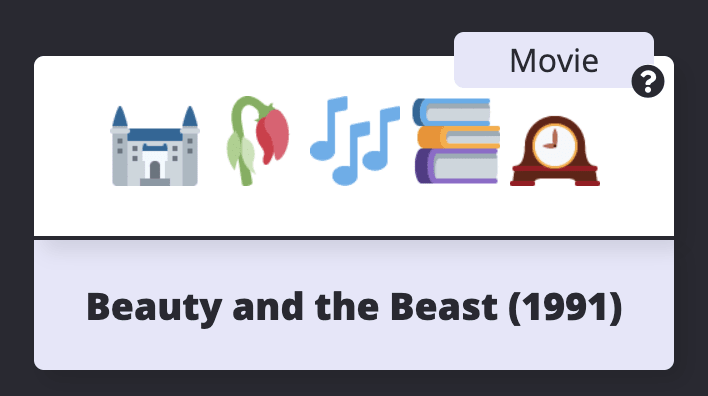 A screenshot of beauty and the beast, showing five emojis to represent the movie: a castle, a rose, music notes, books, and a clock