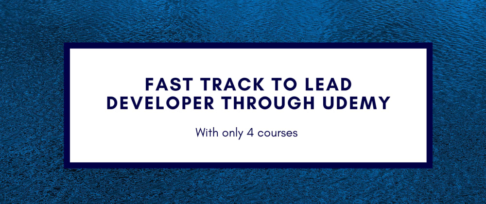 Cover image for The best Udemy courses to fast forward yourself from a beginner to lead react.js developer.