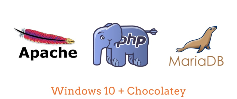 Cover image for Install Apache, PHP, and MariaDB in Windows with Chocolatey