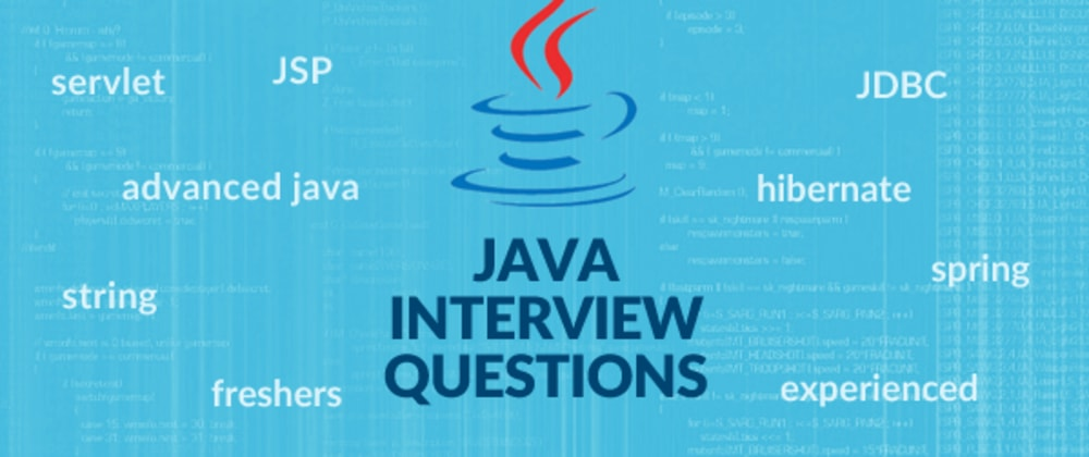 Cover image for Top 10 Core Java Interview Question and Answers.