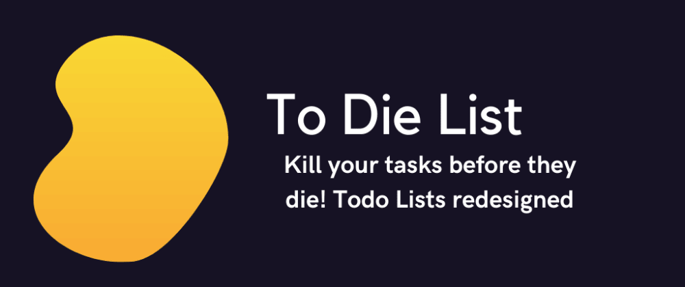 Cover image for To Die List: My first indie app!