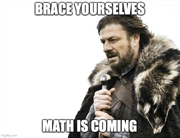 """Winter is Coming"" meme: Math is coming!"