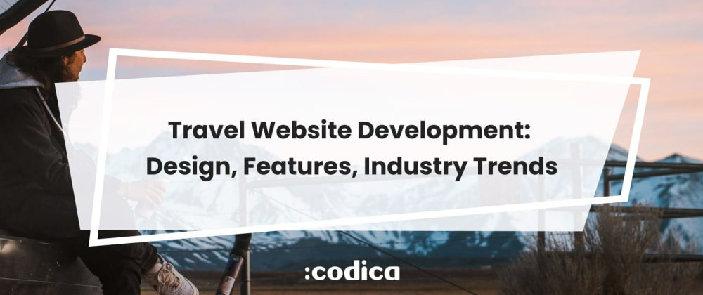 Cover image for Travel Websites: Overview, Types, and Steps to Build One
