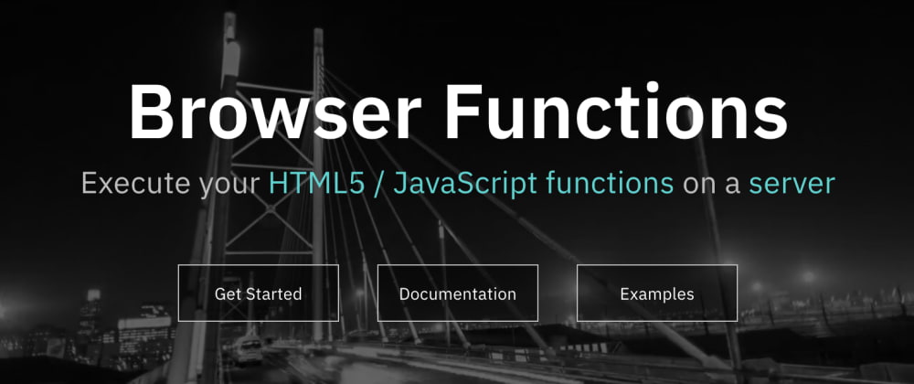 Cover image for Browser Functions: A new serverless platform using Web Browser execution engines