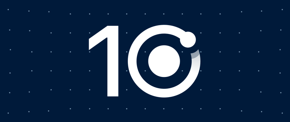 Cover image for 10 Reasons to Choose Ionic for Mobile Development
