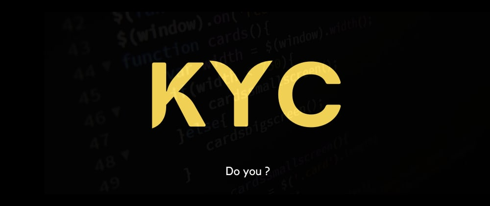 Cover image for KYC for Software Developers