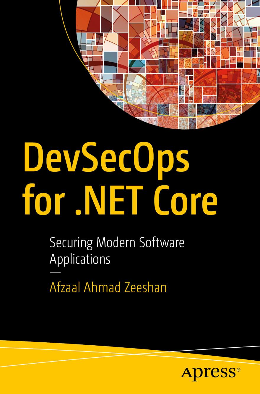 DevSecOps for .NET Core by Afzaal Ahmad Zeeshan, published by Apress