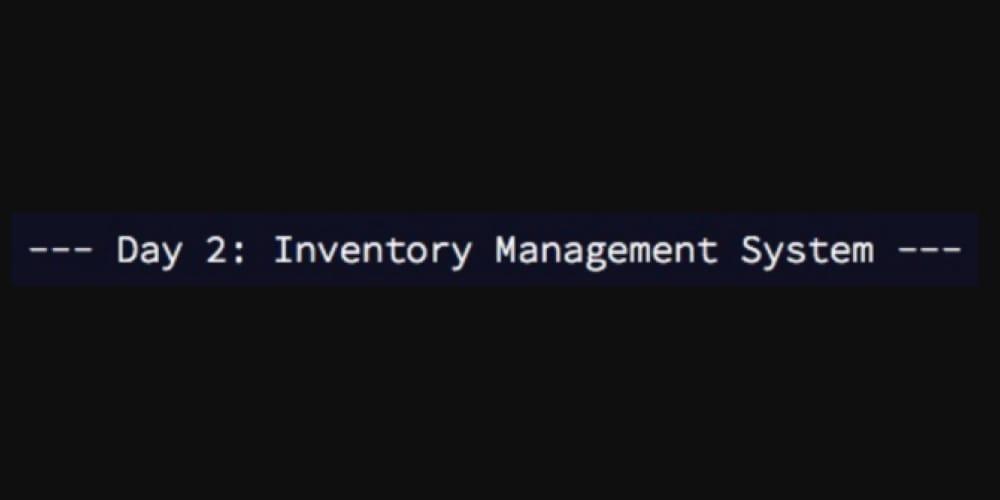 AoC Day 2: Inventory Management System - DEV Community