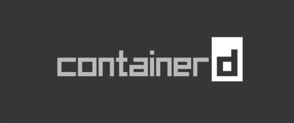 Cover image for Controlando containers de dentro sua aplicação com ContainerD
