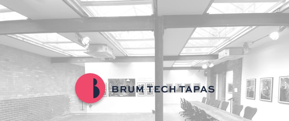 Cover image for Brum Tech Tapas: A Retrospective