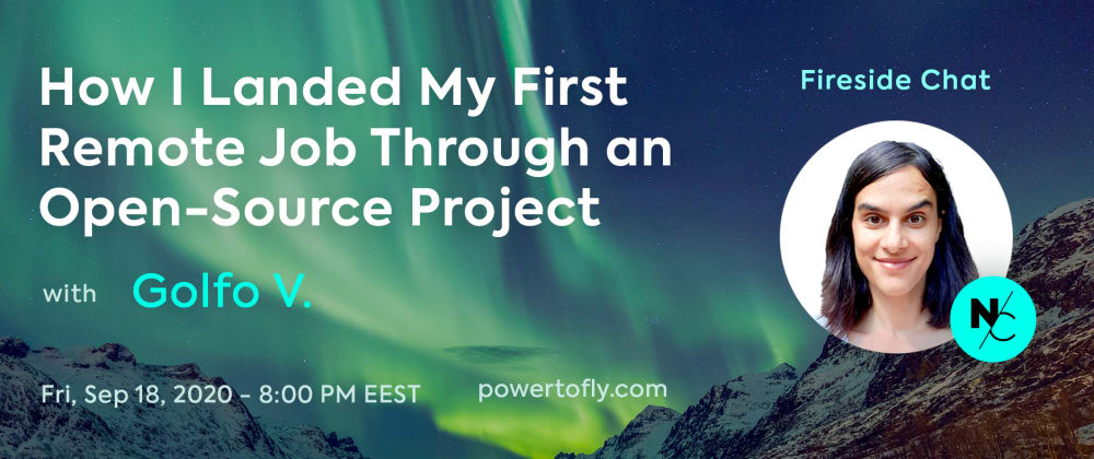 Cover image for Special Event: How I Landed My First Remote Job Through An Open-Source Project