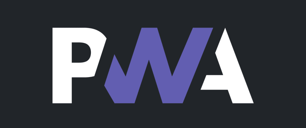 Cover image for The current state of progressive web apps (PWAs)