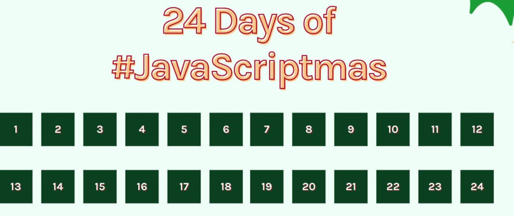 Cover image for Day 12 of JavaScriptmas - Valid Time Solution