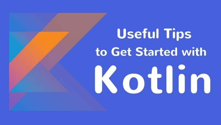 how to get started with Kotlin programming language