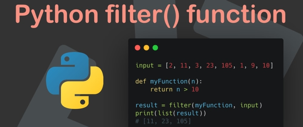 Cover image for Python filter() function
