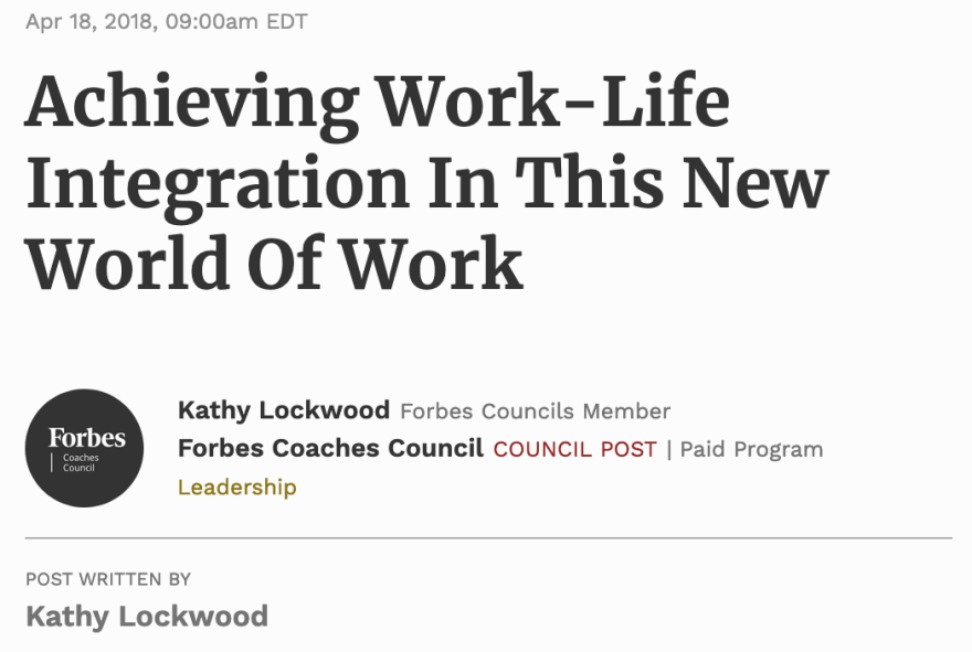 Achieving Work-Life Integration In This New World Of Work