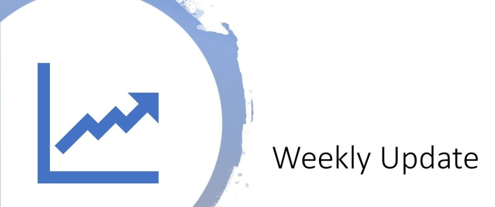 Cover image for Weekly Update #001