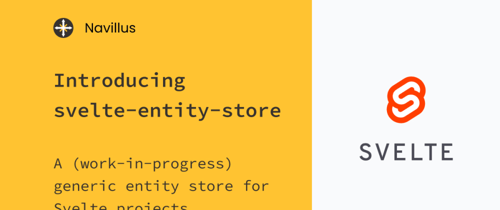 Cover image for Introducing svelte-entity-store