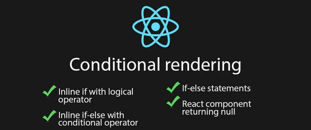 Cover image for Conditional rendering:  React 🚀