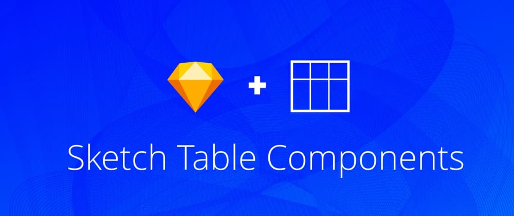 Cover image for Sketch Data Table Components