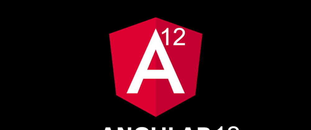 Cover image for How to upgrade Angular application to Angular 12 or Latest Version