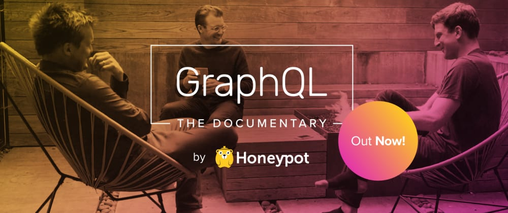 Cover image for Release of GraphQL: The Documentary w/ Lee Byron, Dan Schafer & Nick Schrock