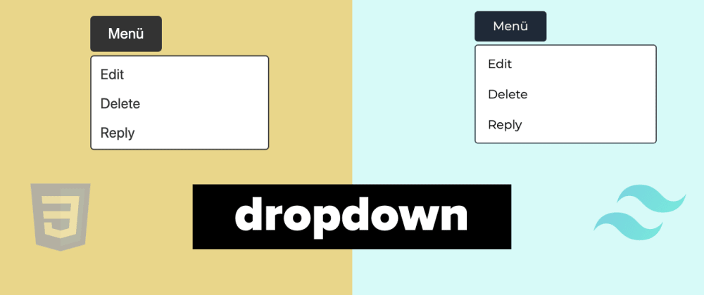 Cover image for Dropdown with CSS / Tailwind