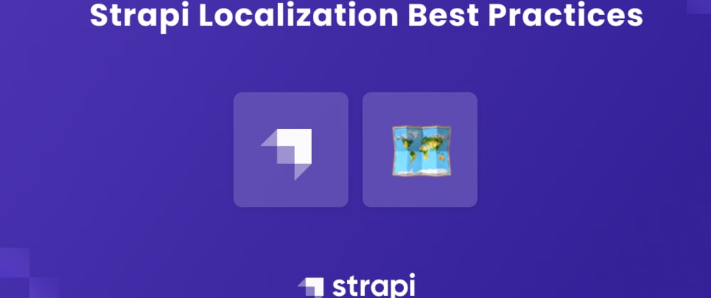 Cover image for Strapi Localization Best Practices