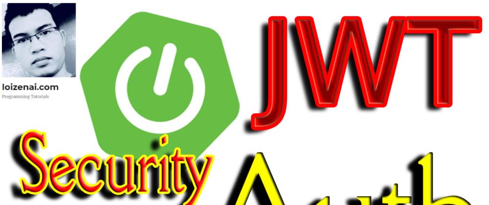 Cover image for SpringBoot Token Based Authentication Example – MySQL + JWT+ Spring JPA + RestAPIs