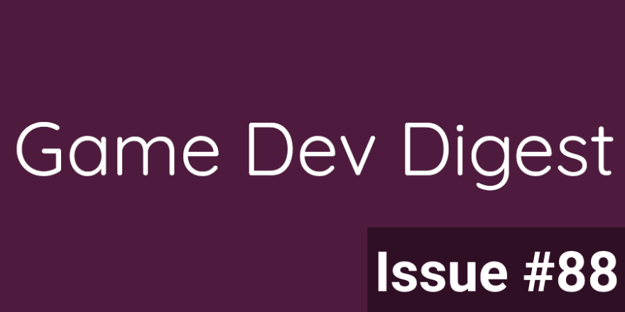 Issue #88 - Find Out How To Optimize Your Code, Visuals, and Animation